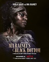 Ma Rainey's Black Bottom (2020) Poster #1 - Trailer Addict
