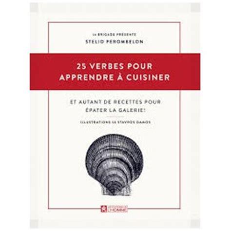 cuisine casher definition 25 verbes pour apprendre à cuisiner et autant de recettes