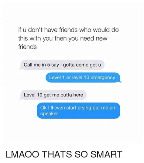 Funny Need New Friends Memes Of 2017 On Sizzle