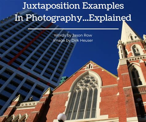 Juxtaposition Examples In Photographyexplained