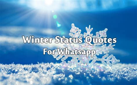 snowfall status whatapp best winter status messages and winter quotes