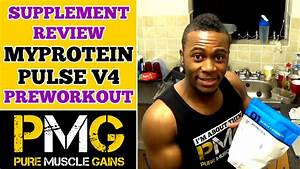 Myprotein Pulse V4 Preworkout Supplement Review