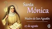 Santa Mónica, madre de San Agustín - YouTube