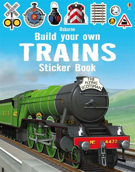 Build Your by Build Your Own Trains Sticker Book At Usborne Children S
