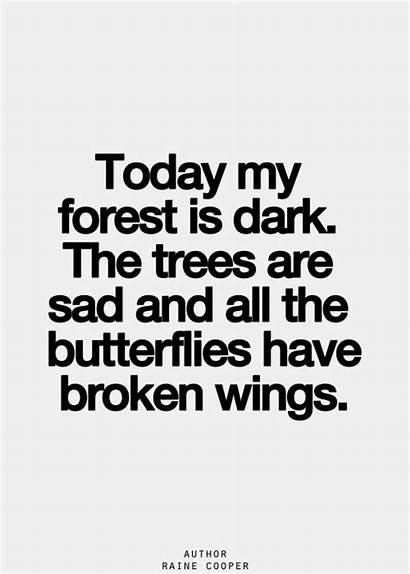 Sad Quotes Broken Famous Heart Dark Words
