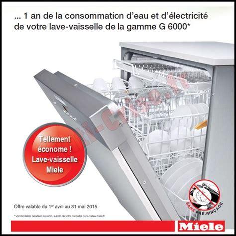 bon plan mi 232 le la consommation annuelle d eau et d 233 lectricit 233 de votre lave vaisselle rembours 233 e