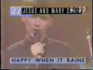 Jesus & Mary Chain Happy When it Rains on The Roxy, 1987 ...