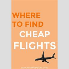 Where To Find Cheap Flights — Go Seek Explore