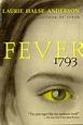 Fever 1793: Fever 1793 - Historical Fiction