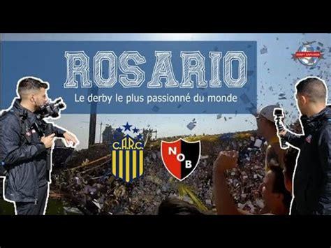 Derby Explorer I 🇦🇷 Rosario, le derby le plus passionné du ...