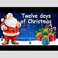 Twelve Days Of Christmas  Christmas Carol (♪karaokevideoke) Youtube