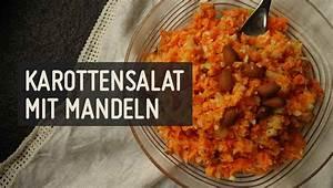 Rezept Für Karottensalat : karottensalat mit mandeln ~ Lizthompson.info Haus und Dekorationen