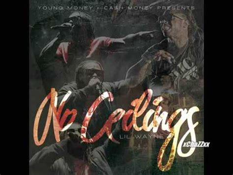 lil wayne i got no ceilings soundcloud lil wayne oh lets do it official no ceilings lyrics