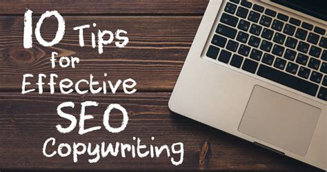 seo copywriting 10 tips for effective seo copywriting search engine journal