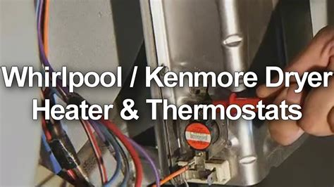 whirlpool kenmore dryer heater  thermostat test youtube