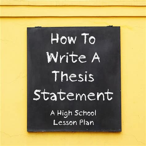 how to write a thesis statement high school
