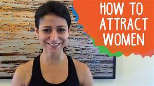 How To Attract Women | Whack - YouTube