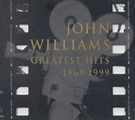 John Williams - Greatest Hits 1969 - 1999, John Williams ...