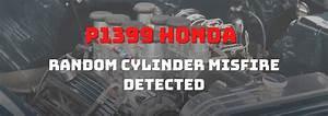 P1399 Honda - Random Cylinder Misfire Detected