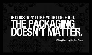 If Dogs Don't Like Your Dog Food, The Packaging Doesn't ...