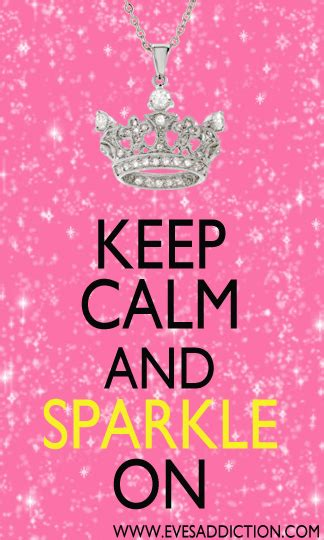 Keep Calm and Sparkle