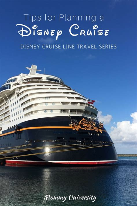 disney cruise line travel series tips for planning a disney cruise university
