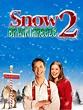 Snow 2: Brain Freeze (TV) (2008) - FilmAffinity