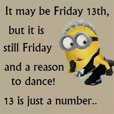 Funny Quotes 13th Minions Friday