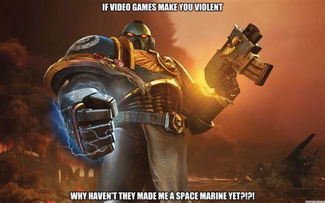 Space Marine Memes - space marine meme