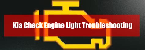 What Does Yellow Light by Kia Check Engine Light Troubleshooting Matt Castrucci