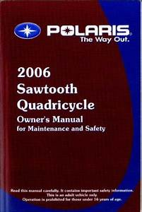 2006 Polaris Sawtooth Quadricycle Atv Owners Manual