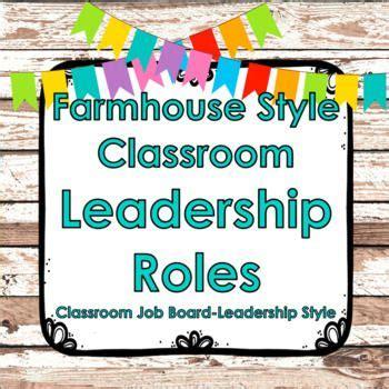 great  leader   farmhouse style classroom