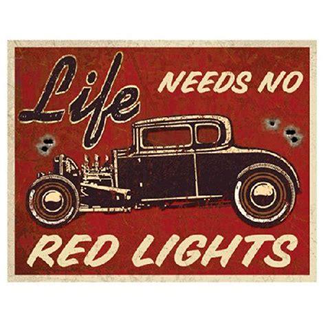 Amazon.com: Life Needs No Red Lights Hot Rod Distressed ...