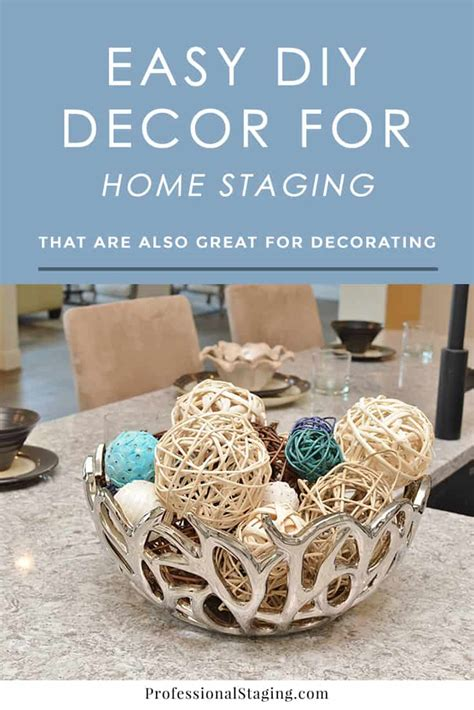 easy diy decor  home staging  decorating
