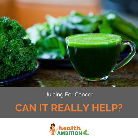 cancer juicing juice really help