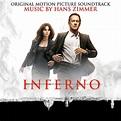 Inferno (Original Motion Picture Soundtrack) de Hans ...