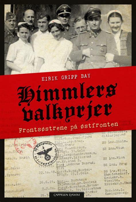 Himmlers valkyrjer av Eirik Gripp Bay: Utdrag by Cappelen ...