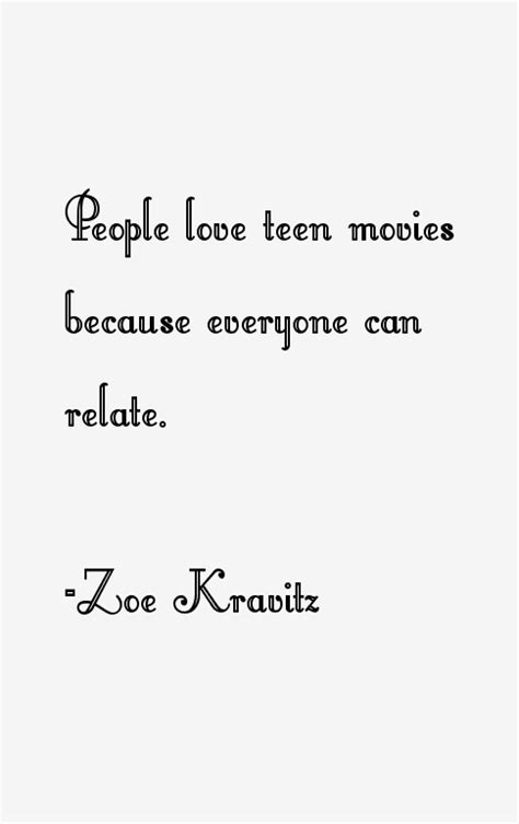 Zoe Kravitz Quotes & Sayings (Page 2)