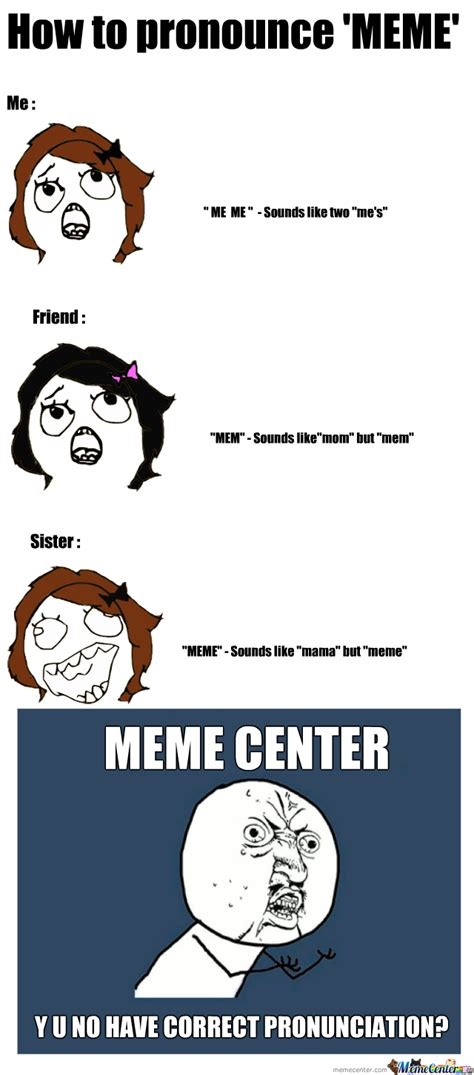 Central Meme - meme center y u no by pipsy94 meme center