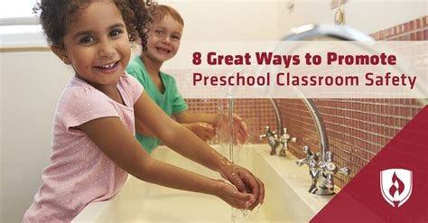 great ways  promote preschool classroom safety