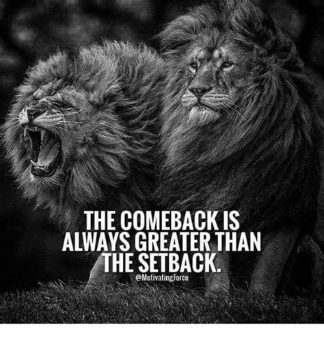 comeback   greater   setback