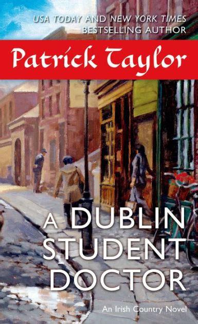 barnes and noble dublin a dublin student doctor an country novel by