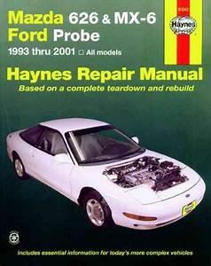 Mazda 626 Mx 6 Ford Probe 1993 2001 Haynes Service Repair