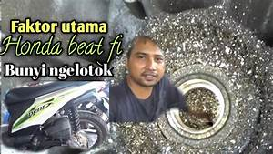 Honda Beat Fi Injeksi Bunyi Ngelotok Saat Narik Gas