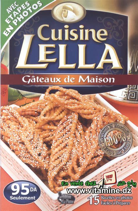 cuisine lella gateaux sans cuisson livre cuisine lella gateaux sans cuisson pdf recettes