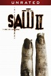 Saw II - Unrated now available On Demand!