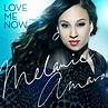 New Music: Melanie Amaro - Love Me Now - entertainmentalk