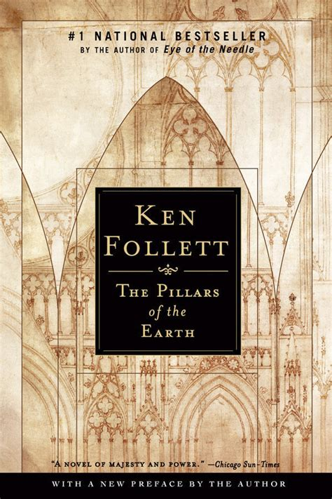Best Ken Follett Books Book Review Pillars Of The Earth By Ken Follett