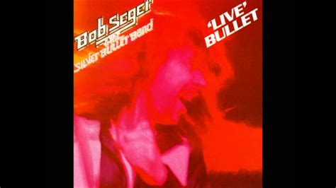 bob seger turn the page live bullet youtube
