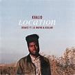 Khalid – Location (Remix) Lyrics | Genius Lyrics
